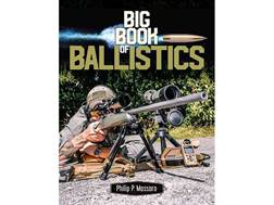 """Big Book of Ballistics"" Book by Phillip P. Massaro"