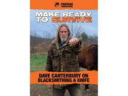 "Panteao ""Make Ready to Survive: Dave Canterbury on Blacksmithing a Knife"" DVD"