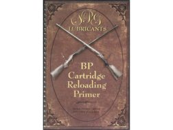 """Black Powder Cartridge Reloading Primer 9th Edition"" Book by Steve Garbe"