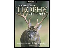 "North American Whitetail ""Bowhunting Trophy Whitetails"" by Bobby Worthington"