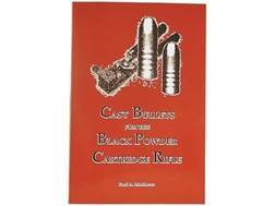 """Cast Bullets for the Black Powder Cartridge Rifle"" Book by Paul A. Matthews"