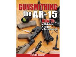 """Gunsmithing - The AR-15 Edition 1"" Book by Patrick Sweeney"