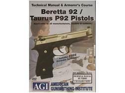 "American Gunsmithing Institute (AGI) Technical Manual & Armorer's Course Video ""Beretta 92/Taurus..."