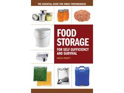 """Food Storage for Self-Sufficiency and Survival"" Book by Angela Paskett"