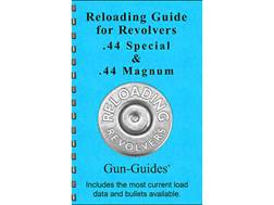 """Gun Guides Reloading Guide for Revolvers """"44 Special, 44 Magnum"""" Book"""
