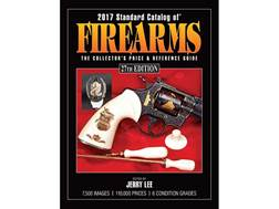 """2017 Standard Catalog of Firearms: The Collector's Price & Reference Guide"" Book by Jerry Lee"