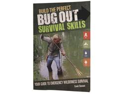 """Build The Perfect Bug Out Survival Skill"" Book by Creek Stewart"