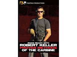 """Panteao """"Make Ready with Robert Keller: Proven Methods of the Carbine"""" DVD"""
