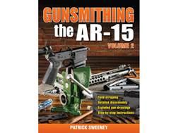 """Gunsmithing - The AR-15 Volume 2"" Book by Patrick Sweeney"