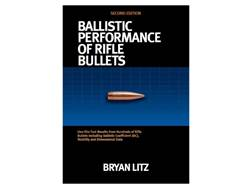 "Applied Ballistics ""Ballistic Performance of Rifle Bullets 2nd Edition"" Book by Bryan Litz"