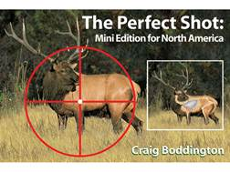 """""""Perfect Shot: Mini Edition North America: Whitetail, Mule Deer, Moose, Caribou, Pronghorn, and E..."""
