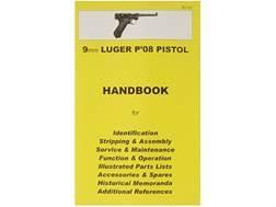 """9mm Luger P-08 Pistol"" Handbook"
