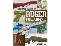 """Standard Catalog of Ruger Firearms"" Book by Jerry Lee"