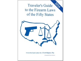 Traveler's Guide Firearm Laws 50 states 2017 Edition - Gun Carry Rules