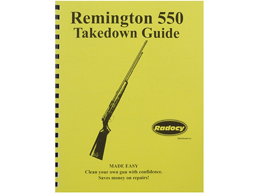 "Radocy Takedown Guide ""Remington 550"""