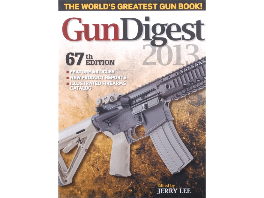 """Gun Digest 2013, 67th Edition"" Book by Jerry Lee"