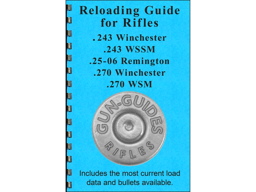 "Gun Guides Reloading Guide for Rifles "".243 Winchester, .243 WSSM, .25-06 Remington, .2..."
