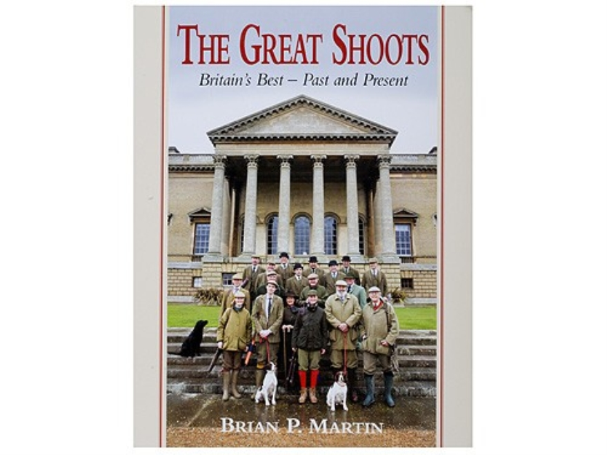 """The Great Shoots: Britain's Best - Past and Present Second Edition"" Book by Brian P. M..."