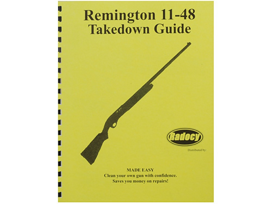 "Radocy Takedown Guide ""Remington 11-48"""