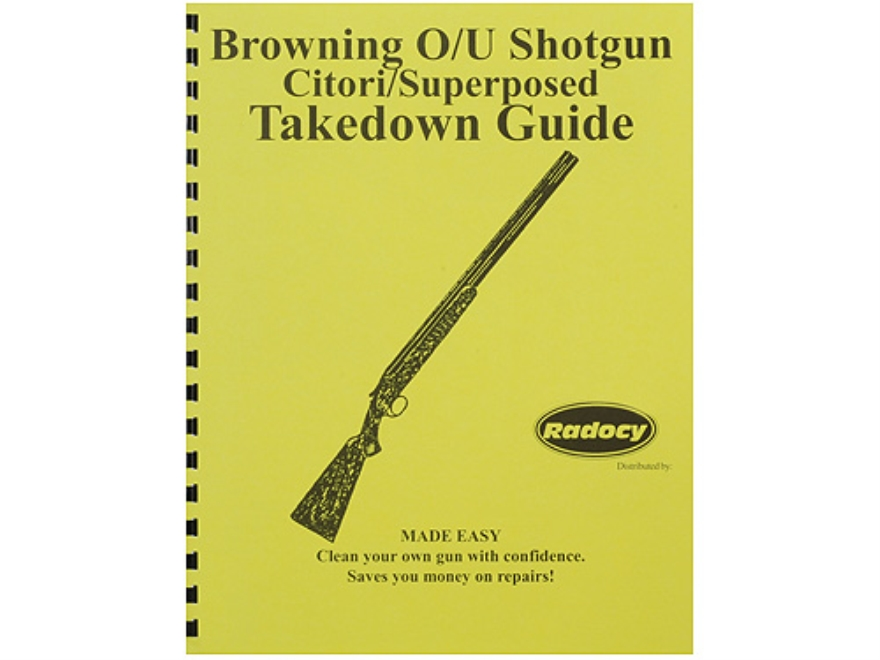 "Radocy Takedown Guide ""Browning O/U"""
