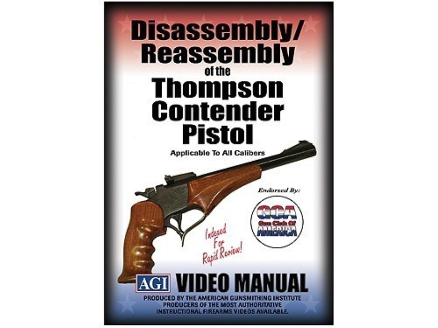 "American Gunsmithing Institute (AGI) Disassembly and Reassembly Course Video ""Thompson ..."