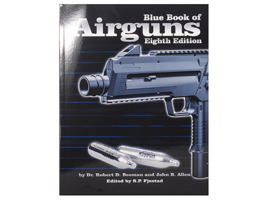 """Blue Book of Airguns: Eighth Edition"" Book by Dr. Robert Beeman and John Allen"