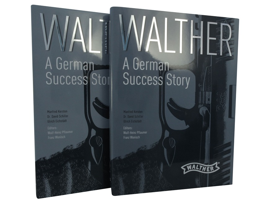 """Walther: A German Success Story"" Two Volume Set Book by Manfred Kersten, Dr. David Sch..."