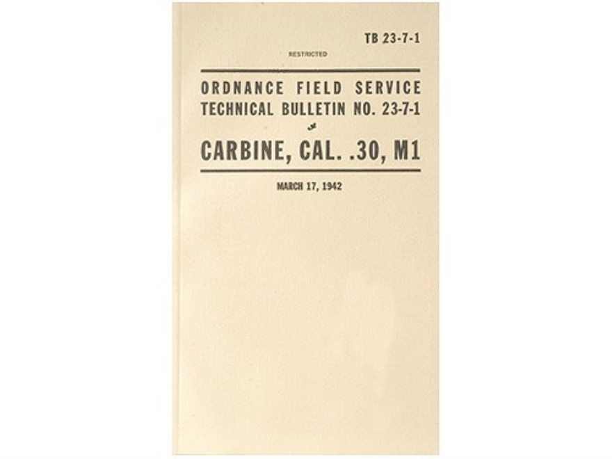 """Carbine, Caliber 30 M1"" Military Manual by Department of the Army"