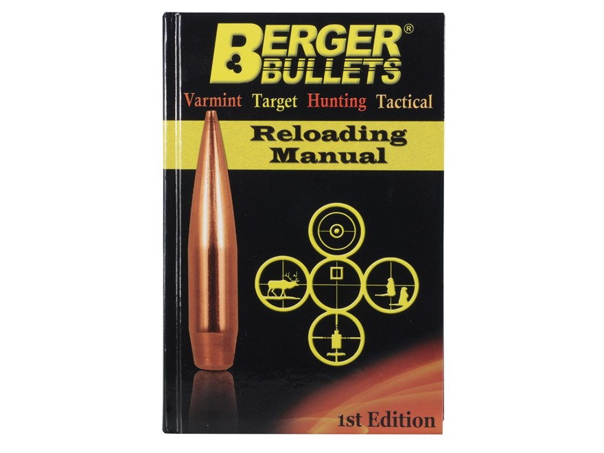 Berger 1st Edition Reloading Manual