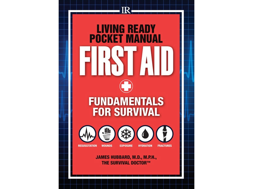 """""""Living Ready Pocket Manual - First Aid"""" Book by Hubbard James"""