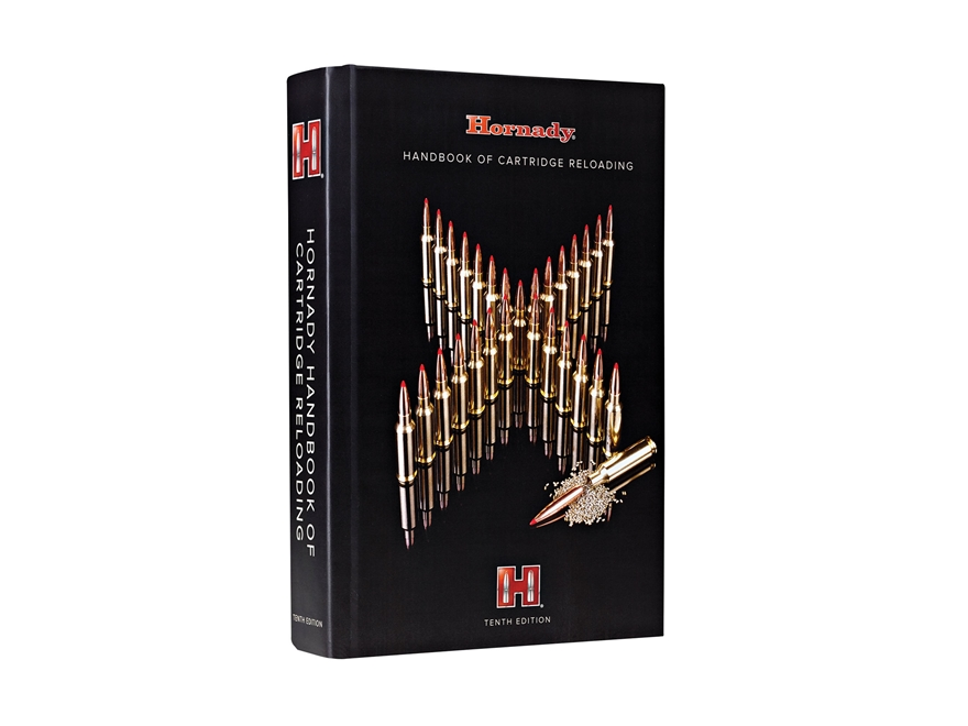 "Hornady ""Handbook of Cartridge Reloading: 10th Edition"" Reloading Manual"