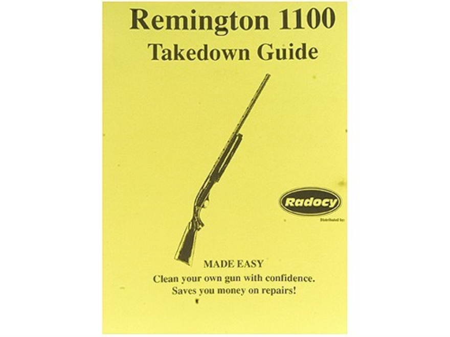 "Radocy Takedown Guide ""Remington 1100"""