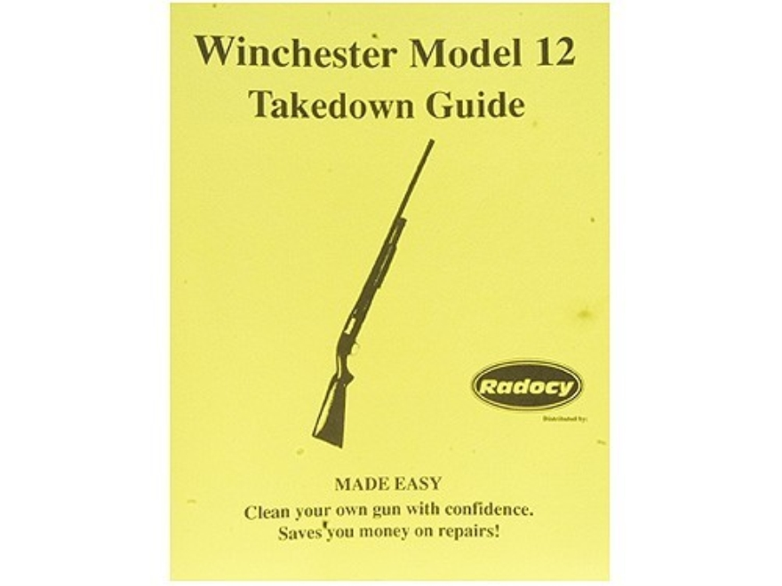 "Radocy Takedown Guide ""Winchester Model 12"""