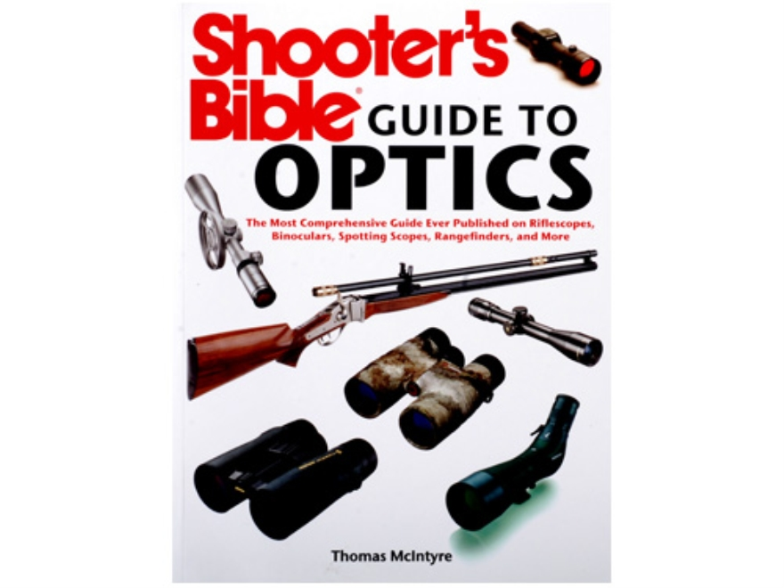 """Shooter's Bible Guide to Optics"" Book by Thomas Mclntyre"