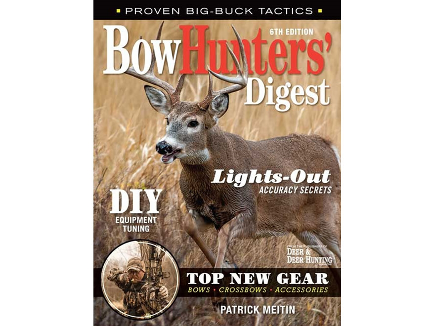 """""""Bowhunters' Digest Edition 6"""" Book by Patrick Meitin"""