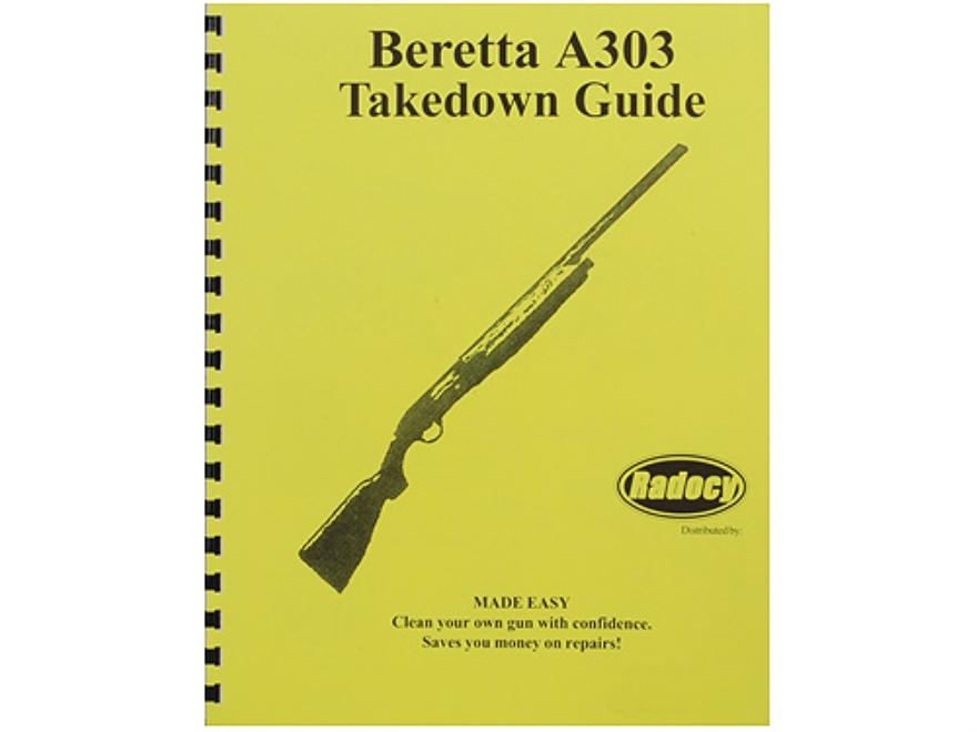 "Radocy Takedown Guide ""Beretta A303"""