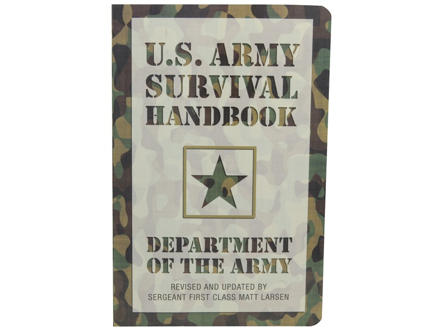 """U.S. Army Survival Handbook"" Military Manual by Department of the Army"
