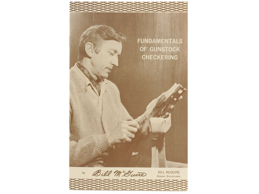 """Fundamentals of Gunstock Checkering"" Booklet by Bill McGuire"