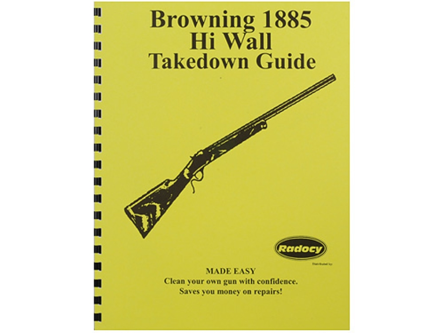 "Radocy Takedown Guide ""Browning 1885 H.W."""