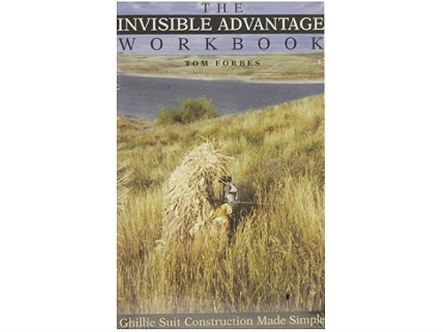 """The Invisible Advantage Workbook: Ghillie Suit Construction Made Simple"" Book by Tom F..."