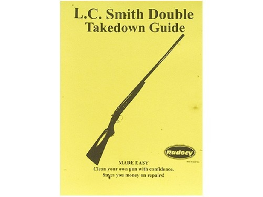 "Radocy Takedown Guide ""L.C. Smith Double"""
