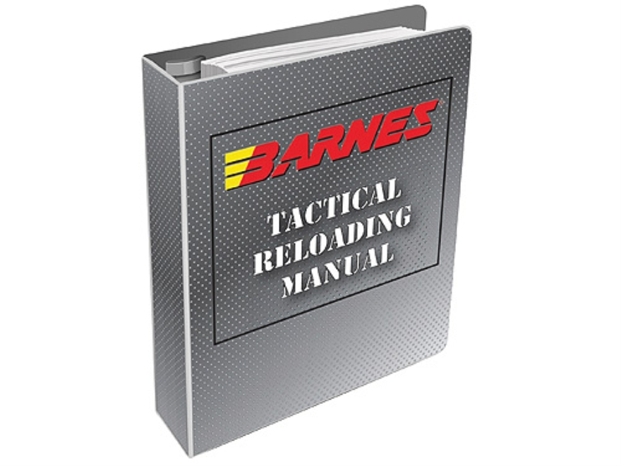 "Barnes ""Tactical Reloading Manual: Number 1"""