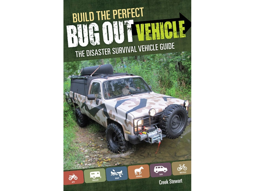 """""""Build the Perfect Bug Out Vehicle"""" Book by Stewart Creek"""