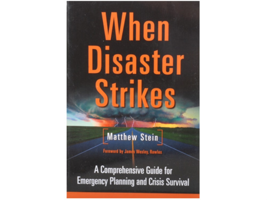 """When Disaster Strikes: A Comprehensive Guide for Emergency Planning and Crisis Surviva..."