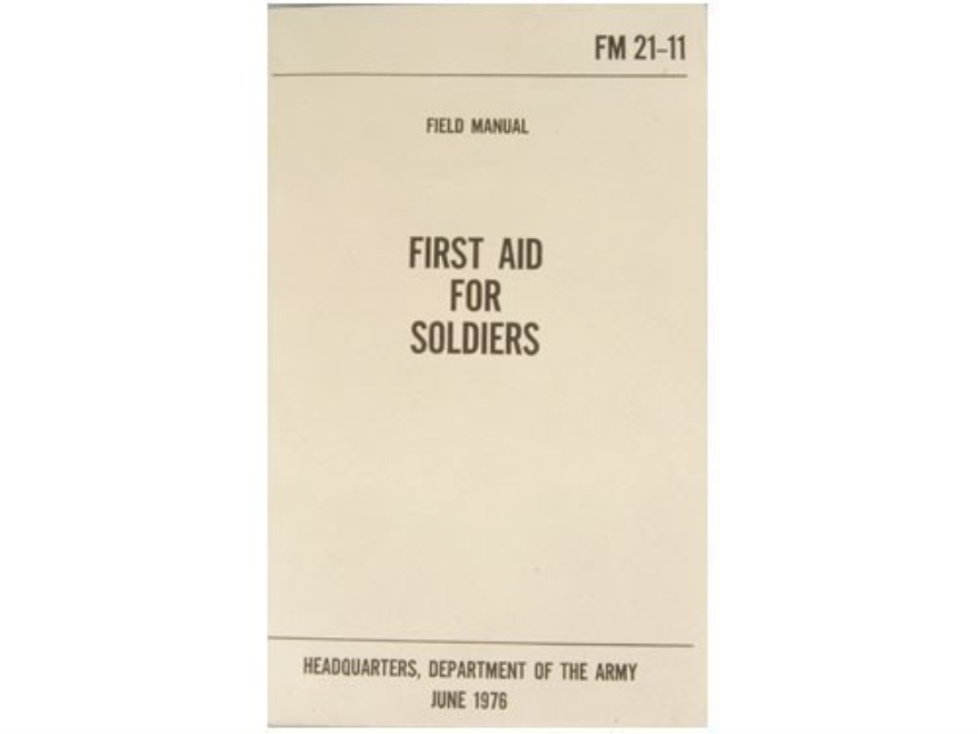 """First Aid for Soldiers"" Military Manual by Department of the Army"