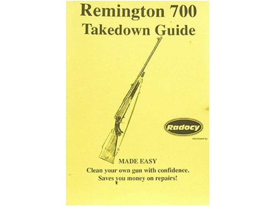 "Radocy Takedown Guide ""Remington 700"""