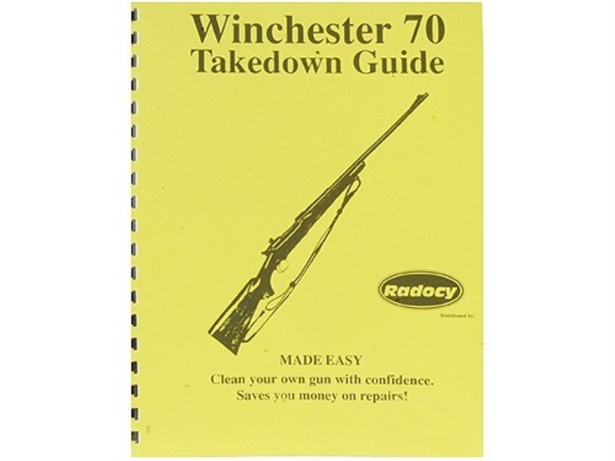 "Radocy Takedown Guide ""Winchester 70"""