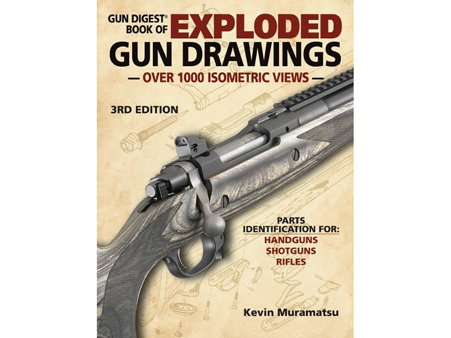 """""""Gun Digest Book of Exploded Gun Drawings Edition 3"""" Book by Kevin Mramatsu"""
