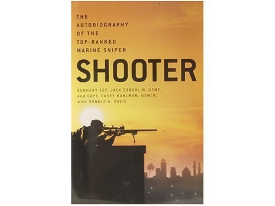"""Shooter: The Autobiography of the Top-Ranked Marine Sniper"" Book by Jack Coughlin, Cas..."