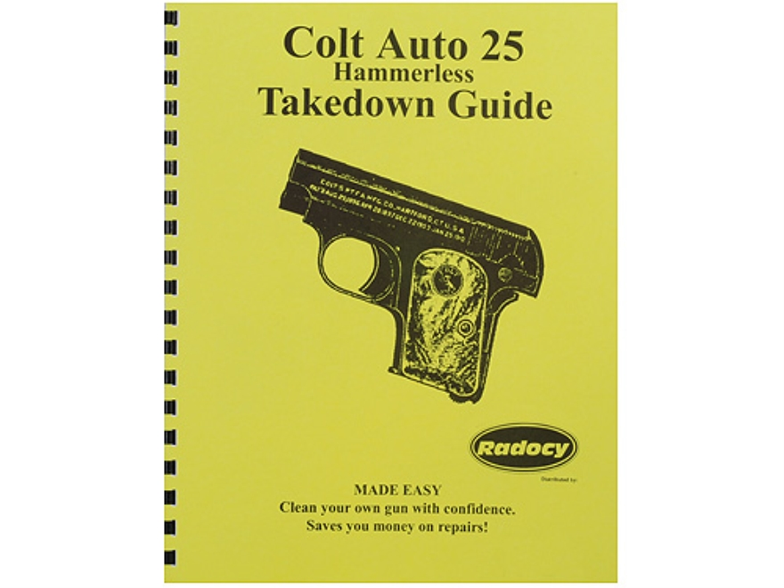 "Radocy Takedown Guide ""Colt Auto25 Hammerless"""
